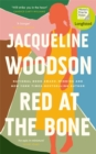Red at the Bone : The New York Times bestseller from the National Book Award-winning author