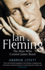 Ian Fleming : The man who created James Bond - Book