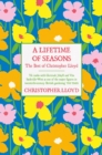 A Lifetime of Seasons : The Best of Christopher Lloyd - eBook