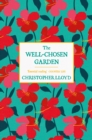The Well-Chosen Garden - eBook
