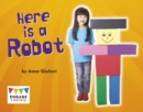 Here is a Robot - eBook