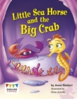 Little Sea Horse and the Big Crab - eBook