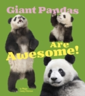 Giant Pandas Are Awesome! - Book