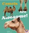 Camels Are Awesome! - eBook