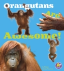 Orangutans Are Awesome! - eBook