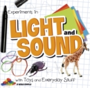 Experiments in Light and Sound with Toys and Everyday Stuff - Book