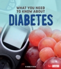 What You Need to Know About Diabetes - Book