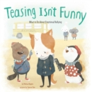 Teasing Isn't Funny - eBook