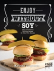 Enjoy Without Soy - eBook
