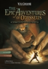 The Epic Adventures of Odysseus : An Interactive Mythological Adventure - Book