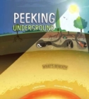 Peeking Underground - Book