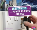 How Electricity Gets from Power Plants to Homes - eBook
