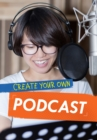 Create Your Own Podcast - Book