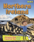 Northern Ireland : A Benjamin Blog and His Inquisitive Dog Guide - Book
