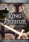 Did King Arthur Exist? - eBook