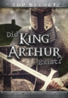 Did King Arthur Exist? - Book