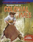 Horrible Jobs in Colonial Times - Book