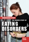 The Hidden Story of Eating Disorders - Book