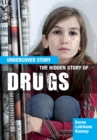 The Hidden Story of Drugs - Book