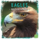Eagles : Built for the Hunt - Book