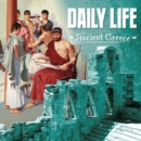 Daily Life in Ancient Greece - Book