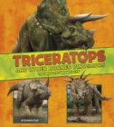 Triceratops and Other Horned Dinosaurs : The Need-to-Know Facts - Book