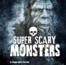 Super Scary Monsters - Book