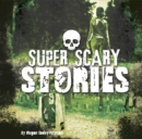 Super Scary Stories - Book