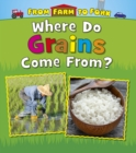 Where Do Grains Come from? - Book