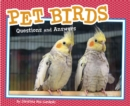 Pet Birds : Questions and Answers - Book