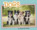 Dogs : Questions and Answers - Book