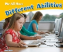 We All Have Different Abilities - Book