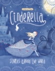 Cinderella Stories Around the World : 4 Beloved Tales - Book