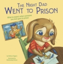 The Night Dad Went to Prison - Book