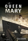 The Queen Mary : A Chilling Interactive Adventure - Book
