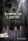 The Tower of London : A Chilling Interactive Adventure - Book