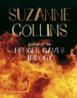 Suzanne Collins : Author of the Hunger Games Trilogy - Book