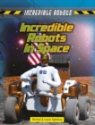Incredible Robots in Space - Book