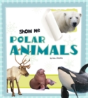 Show Me Polar Animals - eBook