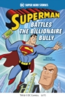 Superman Battles the Billionaire Bully - Book