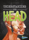 Understanding Our Head - Book