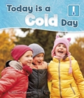 Today is a Cold Day - Book