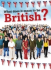 What Does It Mean to be British? - Book