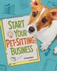 Start Your Pet-Sitting Business - Book