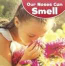 Our Noses Can Smell - Book