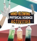 Mind-Blowing Physical Science Activities - eBook