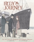 Hedy's Journey : The True Story of a Hungarian Girl Fleeing the Holocaust - Book