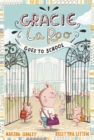 Gracie LaRoo Goes to School - Book