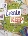 Create and Keep : Projects to Hang on To - Book