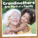 Grandmothers are Part of a Family - Book